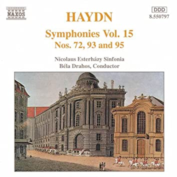 HAYDN: Symphonies, Vol. 15 (Nos. 72, 93, 95)