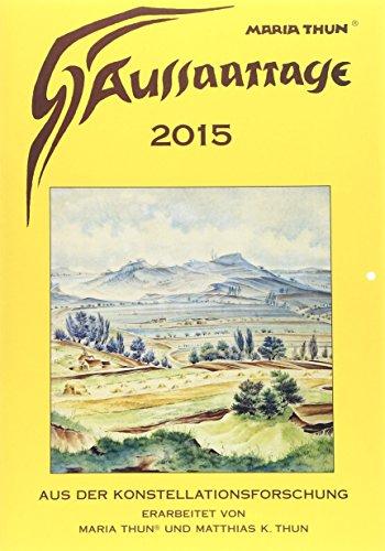 Aussaattage Maria Thun 2015 Großer Kalender: Mit Pflanz-, Hack- und Erntezeiten und günstigen Arbeitstagen für den Imker von Maria Thun (Oktober 2014) Broschiert