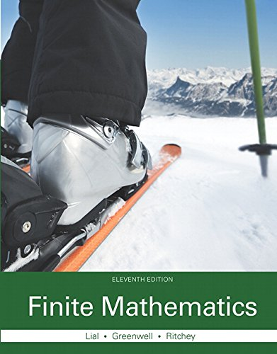 Compare Textbook Prices for Finite Mathematics 11 Edition ISBN 9780321979438 by Lial, Margaret L.,Greenwell, Raymond N.,Ritchey, Nathan P.