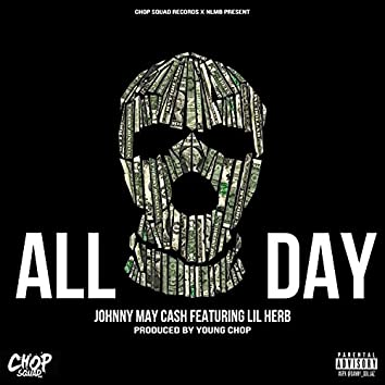 All Day (feat. Lil Herb) - Single