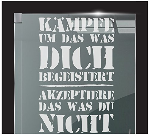 DD Dotzler Design 2111-6 Milchglasfolie Fenster Glas Klebefolie Fensterfolie Spruch Zitat Kämpfe Begeistert