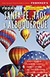 Frommer s EasyGuide to Santa Fe, Taos and Albuquerque (EasyGuides)