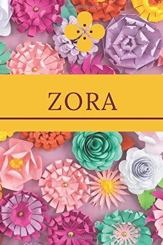 Zora Notebook: Unusual Tribute Name To a Literary Heroine, Personalized Name Notebook Journal, Lined College Ruled, Glossy Diary (Names Collection, Band 207)