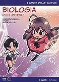 biologia: dna e genetica. i manga delle scienze (vol. 4)