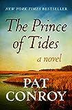 The Prince of Tides: A Novel