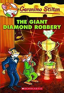 The Giant Diamond Robbery (Geronimo Stilton #44), 44