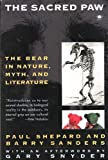 The Sacred Paw: The Bear in Nature, Myth, and Literature