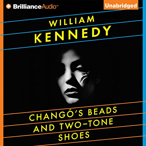 Chango's Beads and Two-Tone Shoes audiobook cover art