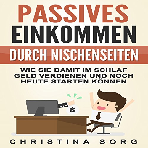 Passives Einkommen durch Nischenseiten [Passive Income through Niche Sites] audiobook cover art