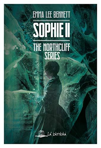 Sophie II: The Northcliff Series - Secondo episodio