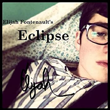 Elijah Fontenault's Eclipse