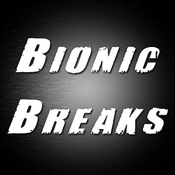 Bionic Breaks EP