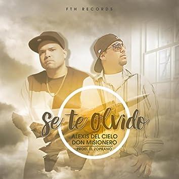 Se Te Olvido (feat. Don Misionero)