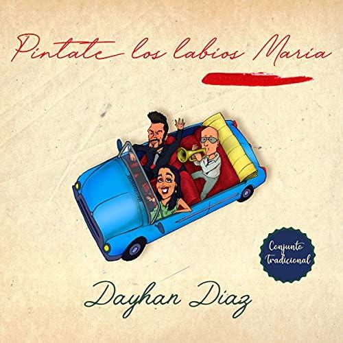 Dayhan Díaz feat. Conjunto Tradicional