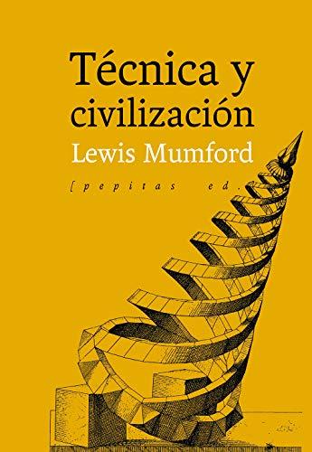 Técnica y civilización: 89 (Ensayo)