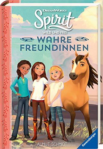 Dreamworks Spirit Wild und Frei: Wahre Freundinnen: Das Buch zur TV-Serie