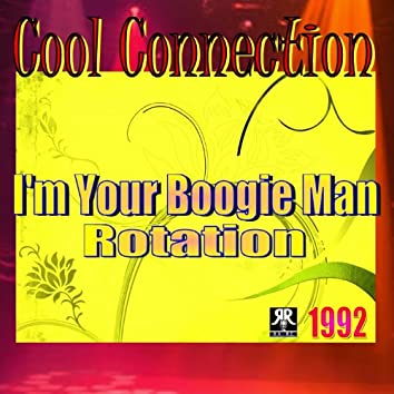 I'm Your Boogie Man / Rotation