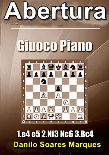 Abertura Giuoco Piano (Portuguese Edition)