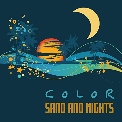 Color Sand and Nights - Summer Love, Lovers Meeting, Romantic Evening, Fun on the Sand, Sand and Blue, Nice Touch, Sounds of Ocean and Sea, Holiday Adventures