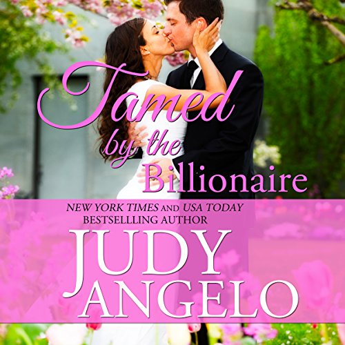 Tamed by the Billionaire Titelbild