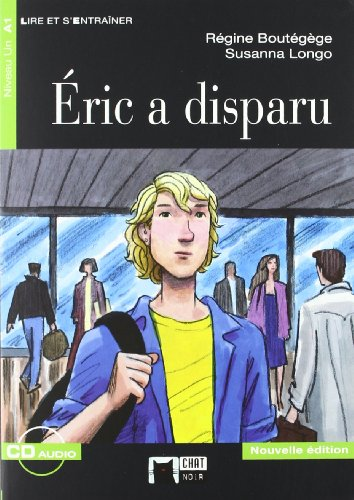 ERIC A DISPARU (AUDIO TELECHARGEABLE) (Chat Noir. Lire Et S'entrainer)