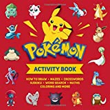 Pokemon Activity Book: How to draw, mazes, crosswords, sudoku, word search, maths, coloring and more. Activity Book For Kids ages 4-6, 6-8, 9 -12 ages