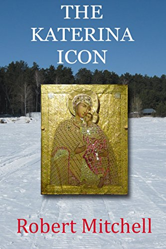 Book: The Katerina Icon by Robert Mitchell