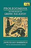 Prolegomena to the Study of Greek Religion (Mythos: The Princeton/Bollingen Series in World Mythology Book 43)
