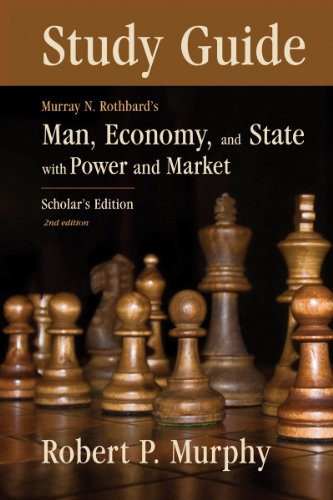 Study Guide to Man, Economy, and State (LvMI) (English Edition)