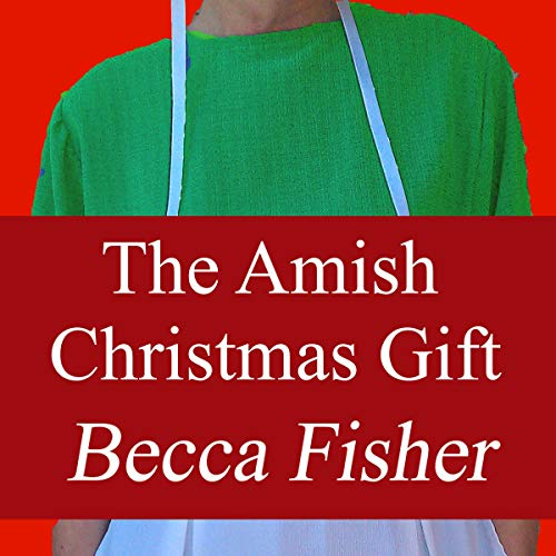 The Amish Christmas Gift audiobook cover art