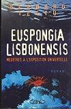 EUSPONGIA LISBONENSIS. Meurtres à l'exposition universelle
