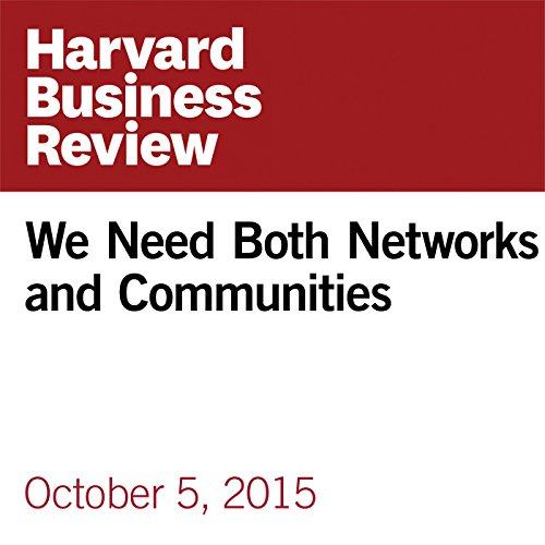 We Need Both Networks and Communities copertina