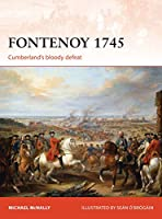 Fontenoy 1745: Cumberland's Bloody Defeat (Campaign Series)