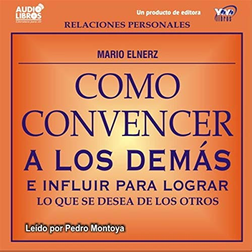 Como Convencer a los Demas [How to Convince Other People]  By  cover art
