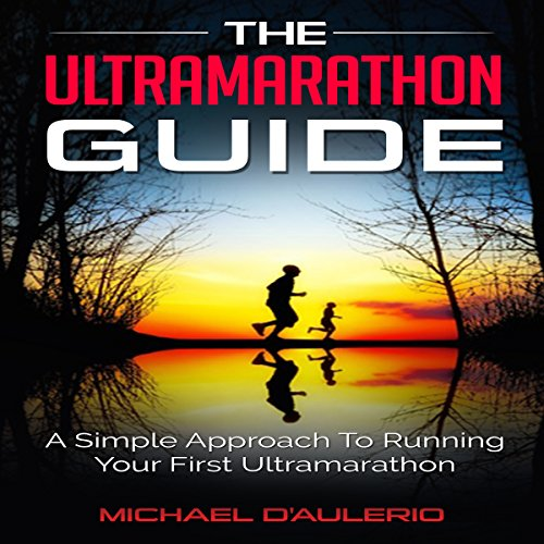 The Ultramarathon Guide audiobook cover art