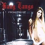 Songtexte von Bang Tango - From the Hip