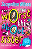 The Worst Thing About My Sister (English Edition)