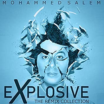 Explosive: the Remix Collection (Deluxe)