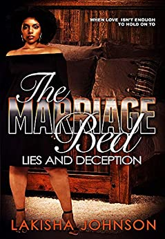 The Marriage Bed by [Lakisha Johnson]