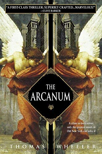 [(The Arcanum)] [By (author) Thomas Wheeler] published on (June, 2005)
