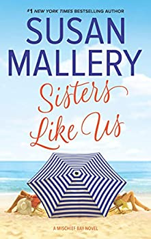 Sisters Like Us  Mischief Bay Book 4