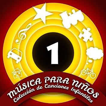 Música para Niños (Colección de Canciones  Infantiles)