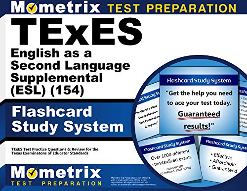 Compare Textbook Prices for TExES English as a Second Language Supplemental ESL 154 Flashcard Study System: TExES Test Practice Questions & Review for the Texas Examinations of Educator Standards Cards Flc Crds Edition ISBN 9781610729208 by TExES Exam Secrets Test Prep Team