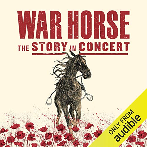War Horse - The Story In Concert audiobook cover art