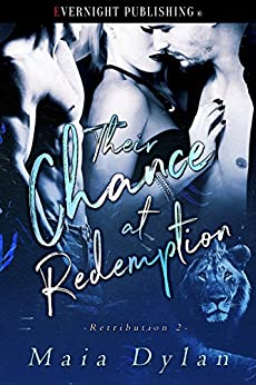 [Maia Dylan]のTheir Chance at Redemption (Retribution Book 2) (English Edition)