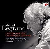ミシェル・ルグラン:ピアノ協奏曲、チェロ協奏曲