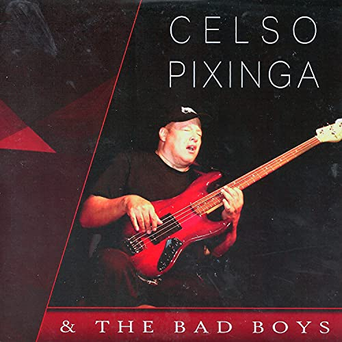 Celso Pixinga & The Bad Boys