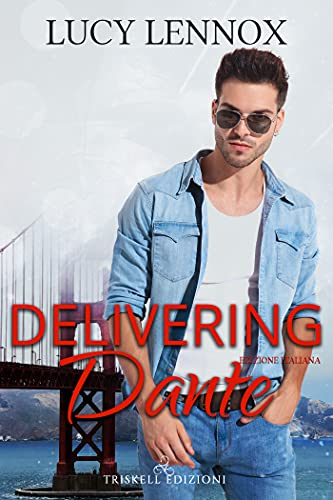 Delivering Dante: Edizione italiana (Made Marian Vol. 6)