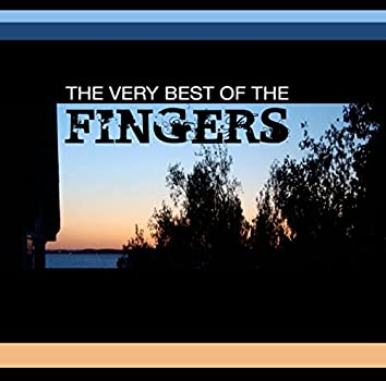 The Very Best Of The Fingers
