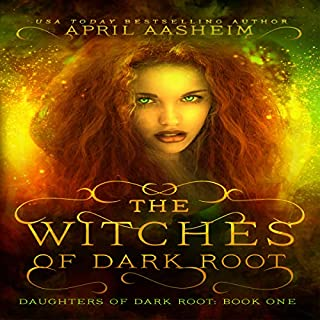 The Witches of Dark Root: Book One in The Daughters of Dark Root Series (Volume 1) cover art
